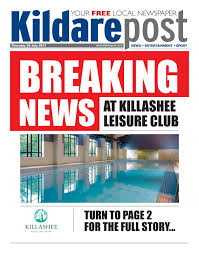 kildarepost 20 07 17 by river media newspapers issuu