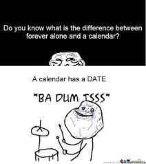 Forever Alone Memes - forever alone by mrsnorlax22 meme center