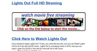 lights out full movie free lights out 2016 streaming google docs