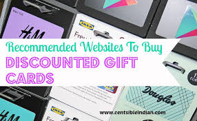 buy discount gift cards recommended websites to buy discounted gift cards centsible indian