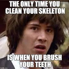 Brushing Teeth Meme - conspiracy keanu meme imgflip