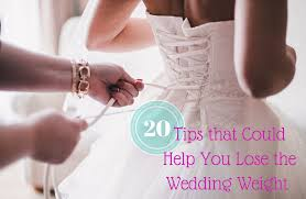 wedding help 20 tips that could help you lose weight for your wedding sparkpeople