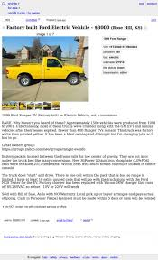 Do They Still Make Ford Rangers For 3 000 Would You Plug Into This 1999 Ford Ranger Ev