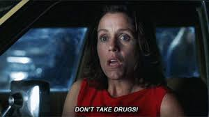 Don T Do Drugs Meme - almost famous dont do drugs gif find share on giphy