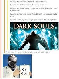 Dark Souls Memes - 20 dark souls memes that are lit as a bonfire dorkly post