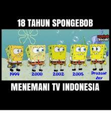 Meme Spongebob Indonesia - 25 best memes about memes memes meme generator