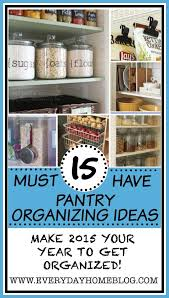 pantry organizing ideas the everyday home