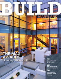 home and design magazine rockville md may june 2016 build maryland by maryland building industry