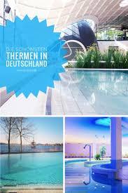 Bad Krozingen Thermalbad Die Besten 25 Therme Deutschland Ideen Auf Pinterest Rheinland
