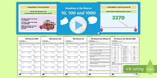 4 rounding to the nearest 10 100 1000 teaching pack maths