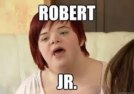 Robert Memes - robert jr i can count to potato quickmeme