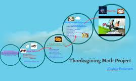 copy of thanksgiving math project by kwazia patterson on prezi