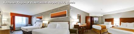 59 hotels near kitchener region of waterloo intl airport ykf