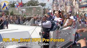 Pro Bowl Orlando by Special Nfl Pro Bowl 2017 Pre Parade At The Magic Kingdom Youtube