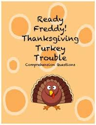 ready freddy thanksgiving turkey trouble comprehension questions