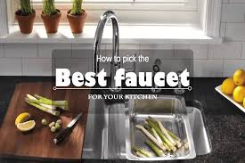 what is the best kitchen faucet decorating sophisticated arc faucet with lock nut and best idea