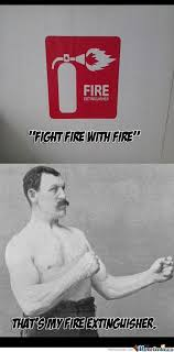 Manly Man Meme - a taste of overly manly man album on imgur