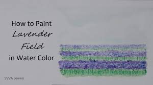how to paint lavender field in watercolor easy and no pre drawing
