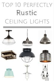 Rustic Ceiling Lights Let There Be Light 10 Perfectly Rustic Ceiling Lights It