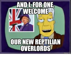 Reptilian Meme - andi forionee welcome our new reptilian overlords com breaking bad