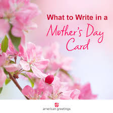 mothers day card what to write in a s day card archives american greetings