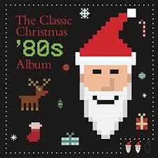 christmas photo album the classic christmas 80 s album various artists songs