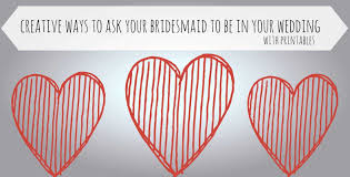 ideas for asking bridesmaids to be in your wedding ideas for asking bridesmaids to be in your wedding