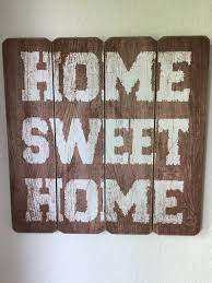 Sweet Home Decoration by Brown Wooden Home Sweet Home Printed Wall Decor Free Image Peakpx