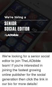 Meme Editor Online - we re hiring a senior social editor lad bible we re looking for a