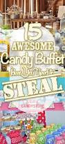 Candy Tables Ideas 15 Awesome Candy Buffet Ideas To Steal Candystore Com