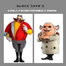 Eggman Meme - friends meme dr eggman and dr t by amyrosefan17 on deviantart