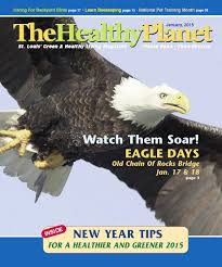 the healthy planet u2013 january 2015 by the healthy planet issuu