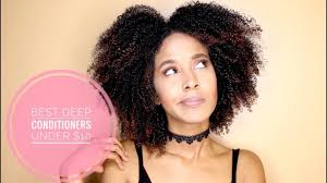 5 best deep conditioners for natural hair under 10 youtube