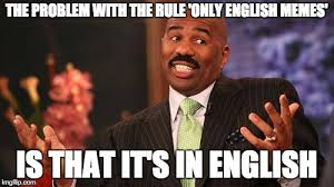 Me Me Me English - do you speak it imgflip