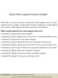 resume examples for retail jobs top8retailsupportresumesamples 150707081530 lva1 app6892 thumbnail 4 jpg cb 1436256977