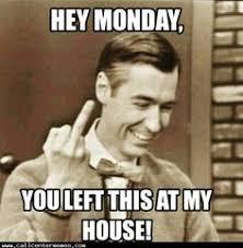 Monday Morning Meme - funny monday memes kappit entertainment pinterest funny
