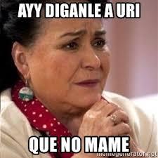 Carmen Salinas Meme Generator - carmen salinas meme generator