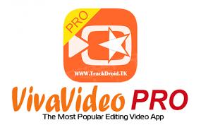 vivavideo apk vivavideo pro apk editor v6 0 0 android apkmodx net