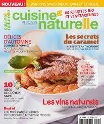cuisine en naturelle magazine cuisine naturelle le cocon magique