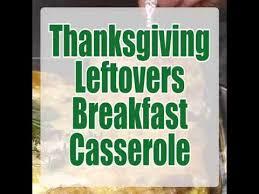 thanksgiving leftovers breakfast casserole