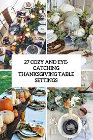 setting table for thanksgiving 27 cozy and eye catching thanksgiving table settings shelterness