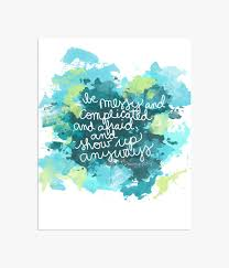 inspirational quote inspirational print watercolor quotes