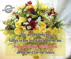 Happy Birthday Wish You All The Best In Birthday Wishes For Father In Law Birthday Images Pictures