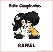 imagenes de feliz cumpleaños rafael en el día de tu cumpleaños rafael 678266
