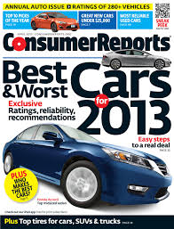 consumer reports releases 2013 annual auto issue u0026 top picks