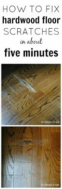 fix scratched hardwood floors in about five minutes hardwood