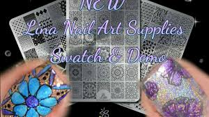 new lina nail art supplies stamping plates swatch u0026 demo youtube