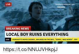 Breaking News Meme - live break yourownnewscom trialby meme breaking news local boy ruins