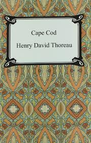 cape cod henry david thoreau 9781420927122 amazon com books