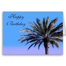 image result for happy birthday with palm trees happy birthday